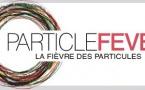 """A venir en mai - Documentaire """"La fièvre des particules"""""""