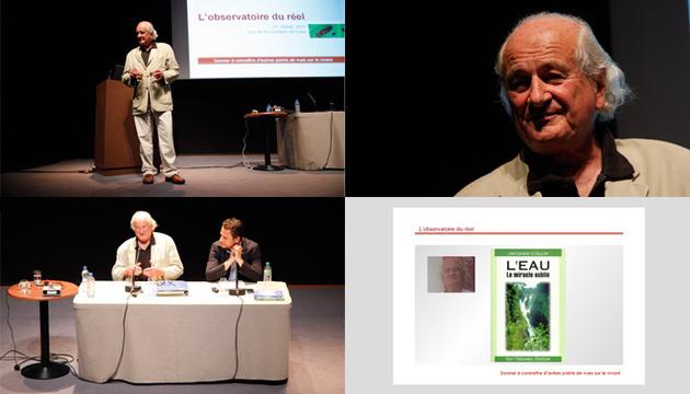1er juillet 2011 - Jacques Collin : L'Eau, une des plus grandes énigmes de l'univers