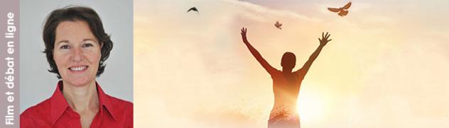 """23 septembre 2021 - visioconférence avec projection du documentaire """"L'âme. Comment aller à la rencontre de son âme  et en faire une force dans sa vie ?"""" suivie d'un débat avec la réalisatrice, Valérie Seguin et d'autres intervenants du film"""