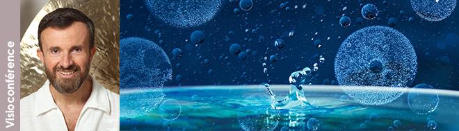 """15 septembre 2021 - visioconférence """"L'eau mais eau-pathie, base de l'empathie"""" avec Patrick Le Berre"""