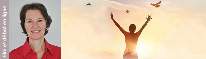 """17 novembre 2021 - visioconférence avec projection du documentaire """"L'âme. Comment aller à la rencontre de son âme  et en faire une force dans sa vie ?"""" suivie d'un débat avec la réalisatrice, Valérie Seguin et d'autres intervenants du film"""