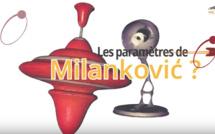 Les paramètres de Milanković ?