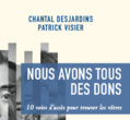 Chantal Desjardins, Patrick Visier,